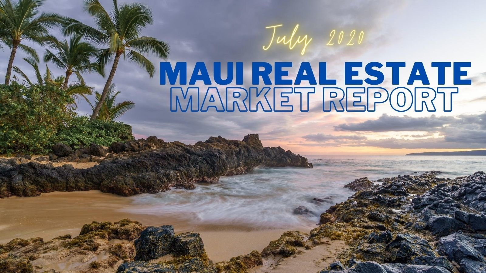 Maui Real Estate Market